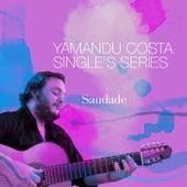 Saudade de Yamandú Costa