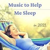 Music to Help Me Sleep in 2021 de Brian Eno