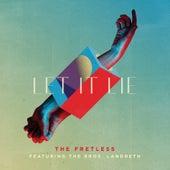 Let It Lie by Fretless