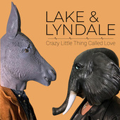 Crazy Little Thing Called Love de Lake