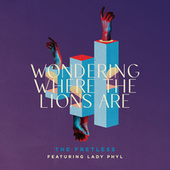 Wondering Where the Lions Are by Fretless