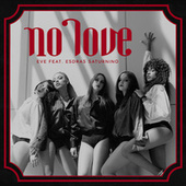 No Love by Eve