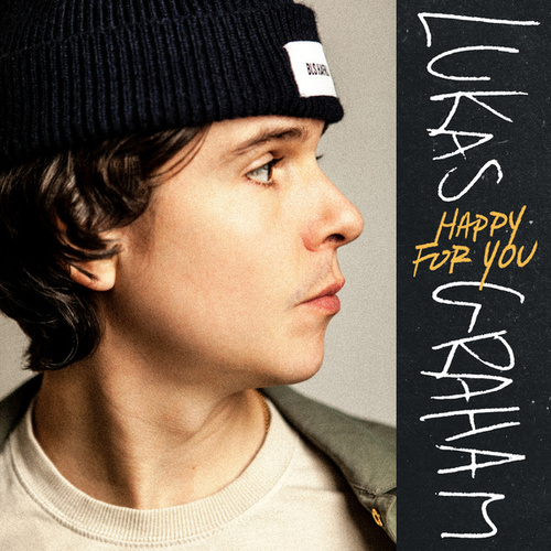 Happy For You by Lukas Graham