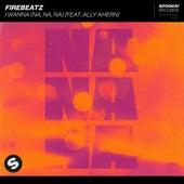 I Wanna (Na, na, na) [feat. Ally Ahern] de Firebeatz