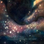 The Parts I Hid Away by Hayden Calnin