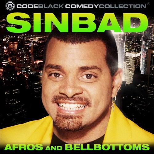 Afros + Bellbottoms by Sinbad