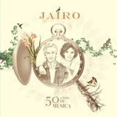 50 Años de Música de Jairo