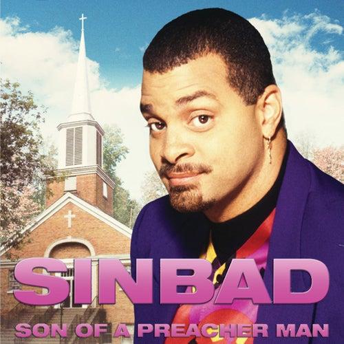 Son Of A Preacher Man by Sinbad