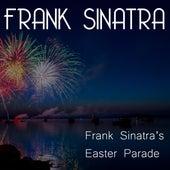 Frank Sinatra's Easter Parade by Frank Sinatra