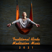Traditional Hindu Meditation Music 2021 de India Tribe Music Collection