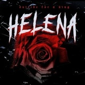 Helena by Suicide for a King
