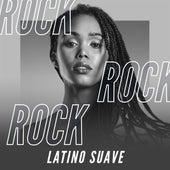 Rock Latino Suave de Various Artists