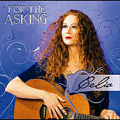 For the Asking by Celia