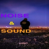 Noise & Sound by Time Keeper