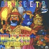 Willy Fog - På Reise til Jordens Indre by Barnas Eventyr