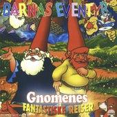 Gnomenes Fantastiske Reiser by Barnas Eventyr