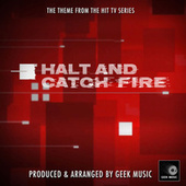 Halt And Catch Fire Main Theme (From