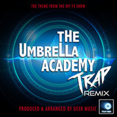 The Umbrella Academy Main Theme (From