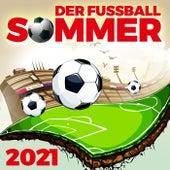 Der Fussball Sommer 2021 de Various Artists