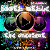 The Greatest (80's Hits Remix EP) von Booty Style