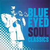 Blue Eyed Soul Classics de Various Artists