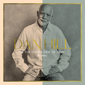 On The Other Side Of Here (Remix) von Dan Hill