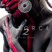 2/Catorce (Remix) by Matias Deago