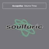 Soulfuric Accapellas, Vol. 3 de Various Artists