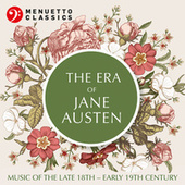 The Era of Jane Austen (Music of the Late 17th - Early 18th Century) de Various Artists
