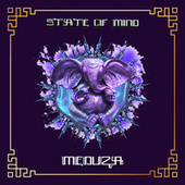 State Of Mind by Meduza