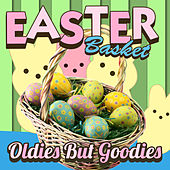 Easter Basket Oldies But Goodies by Various Artists