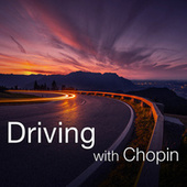 Driving with Chopin by Frédéric Chopin