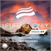 Uplifting Only 419: No-Talking Version (Feb. 2021) by Ori Uplift