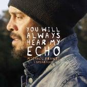 You Will Always Hear My Echo von Michael Franti