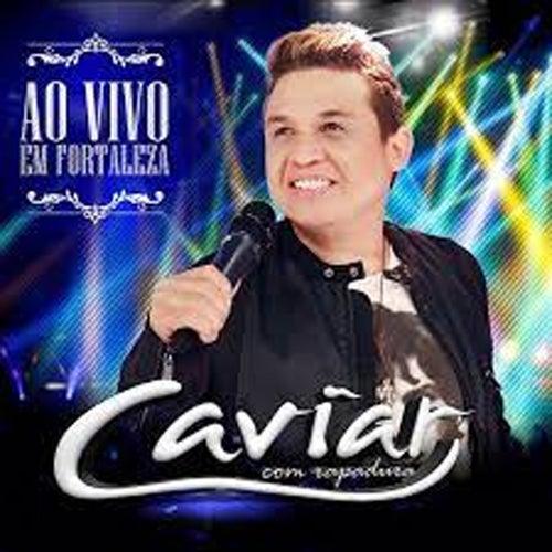 Ao Vivo Em  Fortaleza de Banda Caviar com Rapadura
