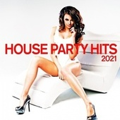 House Party Hits 2021 von Various Artists