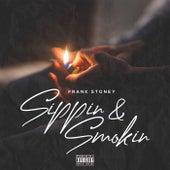 Sippin & Smokin de Frank Stoney