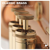 Classic Brass by Grimethorpe Colliery RJB Band