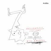 Unscientific Italians Play the music of Bill Frisell, Vol. 1 by Unscientific Italians