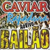 Bailão de Banda Caviar com Rapadura