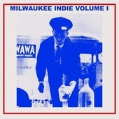 Milwaukee Indie Volume I de Vários Artistas