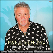 The Life Inside Of Me (Live) de Paul Young
