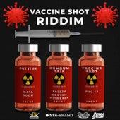 Vaccine Shot Riddim von Freezy