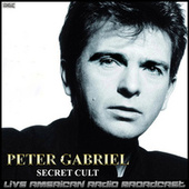 Secret Cult (Live) fra Peter Gabriel