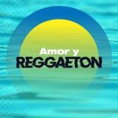 Amor y Reggaetón von Various Artists