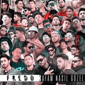 Kafam Nasıl Güzel fra Fredo