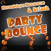 Party Bounce von Brooklyn Bounce