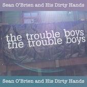 The Trouble Boys de Sean O'Brien