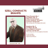 Szell Conducts Brahms by Concertgebouw Orchestra of Amsterdam London Symphony Orchestra
