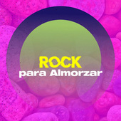 Rock para almozar de Various Artists